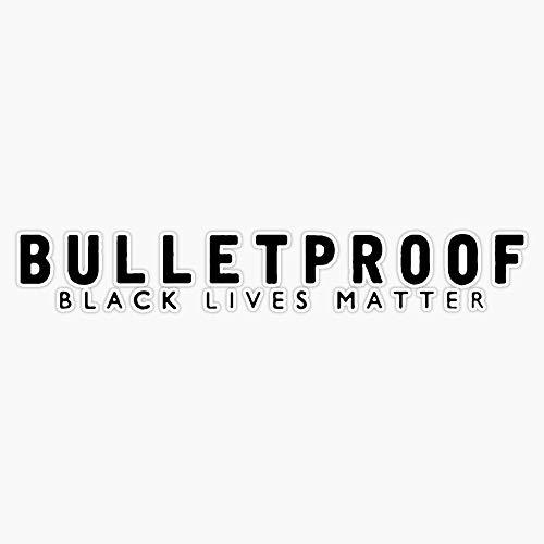 Magnet Bulletproof Black Lives Matter Tee Sticker Vinyl Magnet Bumper Sticker Refrigerator Magnet Flexible Reuseable Magnetic Vinyl 5'