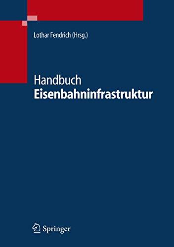 Handbuch Eisenbahninfrastruktur (German Edition)