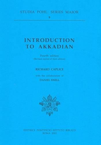 Introduction to Akkadian (Studia Pohl. Series maior)