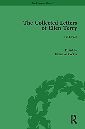 The Collected Letters of Ellen Terry, Volume 6 (The Pickering Masters) by Katharine Cockin (2015-03-01)