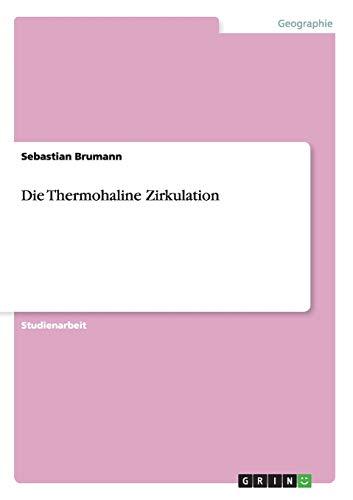 Die Thermohaline Zirkulation