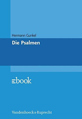 Die Psalmen (Veroffentlichungen Des Max-planck-instituts Fur Geschichte)