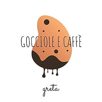 Gocciole e Caffè