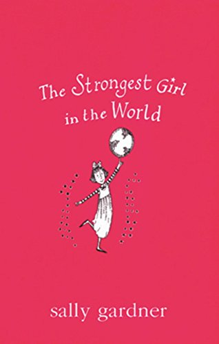 The Strongest Girl In The World (Magical Children Book 35) (English Edition)