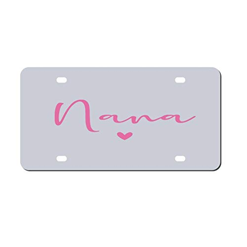 Nana License Plate, Decorative Car Front, Metal Car Plate, License Plate, Vanity Tag, Aluminum Noverlty License Plate for Men/Women/Boy/Girls Car 6×12 Inch