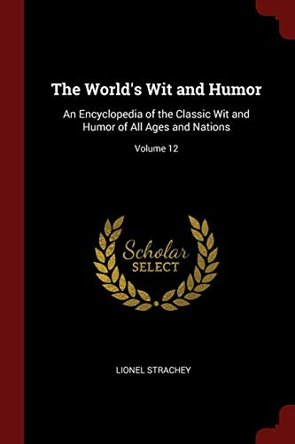 Strachey, L: World's Wit and Humor: An Encyclopedia of