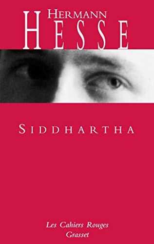 Siddhartha: (*): (*) (Les Cahiers Rouges)