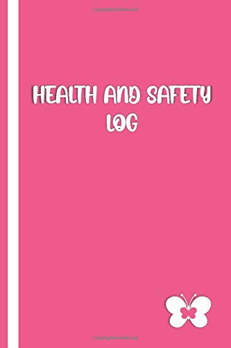 HEALTH & SAFETY LOG: Elegant Pink / White Cover with Butterfly- Accident & Incident Report Log Book: track/Record Job School & Working places Injuries ... Police) on the job   Insurance Logbook