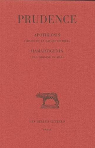 Apotheosis Traite De La Nature De Dieu - Hamartigenia De L'origine Du Mal: Tome II: 2