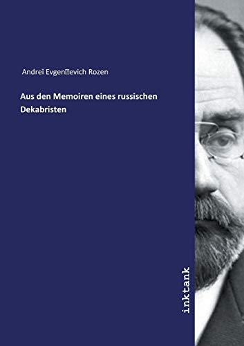 Andrei Evgen'evich Rozen: Aus den Memoiren eines russischen