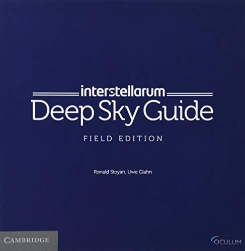 Compare Textbook Prices for interstellarum Deep Sky Guide Field Edition 1 Edition ISBN 9781108453851 by Stoyan, Ronald,Glahn, Uwe