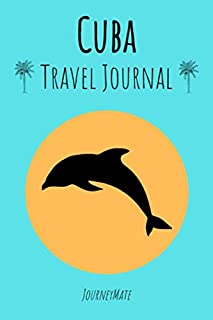 Travel Journal Cuba: Book for Travelers to Write Down Memories | Great Gift for Cuba Travelers | Travel Challenges, Space ...