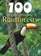 100 Things You Should Know about Rainforests