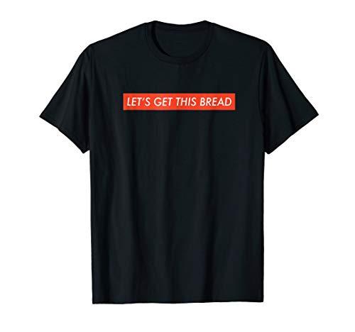 Let's Get This Bread Tshirt Red Box Logo Meme Shirt