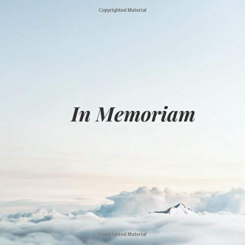 In Memoriam: White Clouds Heaven Blue Sky Memorial Service/Condolence Celebration Life Remembered Remembrance/Wake/Bereavement/Loving Memory/Registry ... Address Line-Thought Message Memories Comment