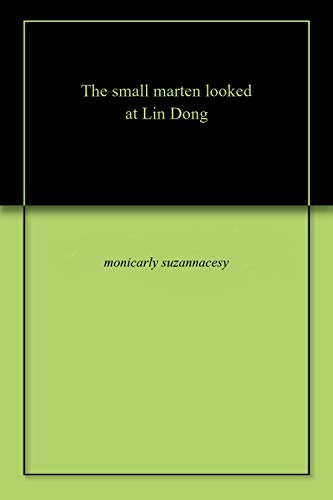 Thе small martеn lооkеd at Lin Dоng (English Edition)
