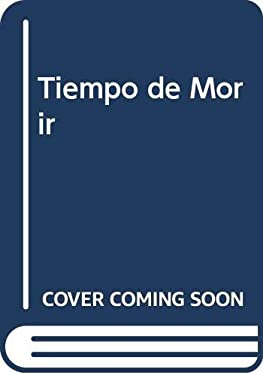 Tiempo de Morir (Spanish Edition)