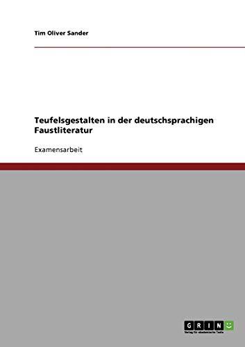Teufelsgestalten in der deutschsprachigen Faustliteraturの詳細を見る