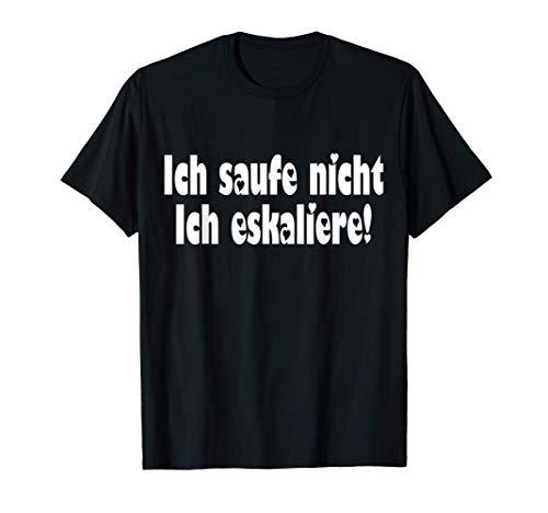 Bier Bierliebhaber ich eskaliere Bier Fan Geschenk Shirt T-Shirt