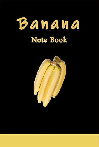 Banana Note Book: Cool , Journal, Diary (150 Pages, Blank, 5 x...