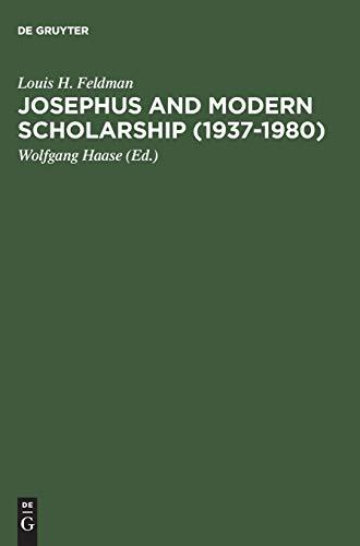 Josephus and Modern Scholarship (1937-1980)