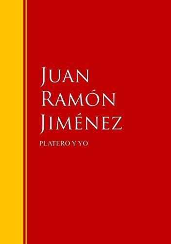 PLATERO Y YO: Biblioteca de Grandes Escritores (Spanish Edition)