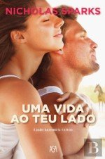 Uma Vida ao Teu Lado (Portuguese Edition)