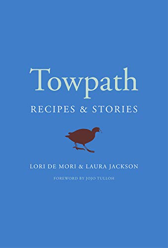 Towpath: Recipes and Stories (Finalist - Guild of Food Writers Award 2021)