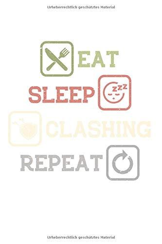 Gaming Clan: Eat Sleep Clash REPEAT Geschenk Clash Trikotv: DIN A5 schönes Notizheft | 120 Seiten Blanko Notizbuch für all Anlässe | Geschenkidee Freunde
