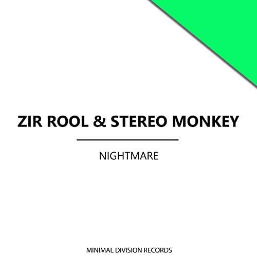 Zir Rool & Stereo Monkey