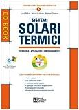 Sistemi solari termici. Con CD-ROM