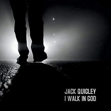 I Walk in God