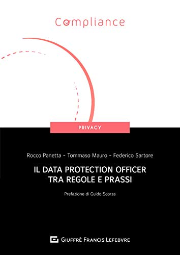 Il Data Protection Officer tra regole e prassi