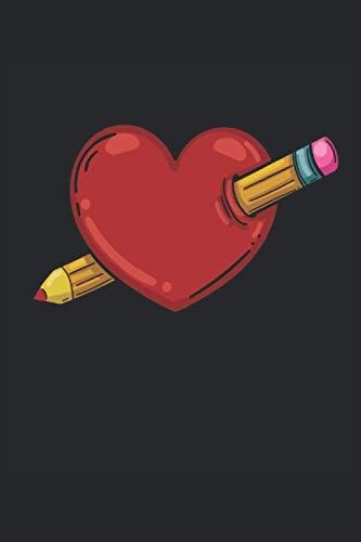Herz mit Bleistift: Liebe zum Zeichnen Malen Künstler Geschenke Notizbuch liniert (A5 Format, 15,24 x 22,86 cm, 120 Seiten)