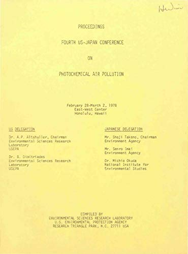 Proceedings : Fourth US-Japan Conference on Photochemical Air Pollution : February 28-March 21978 East West Center Honolulu Hawaii (English Edition)