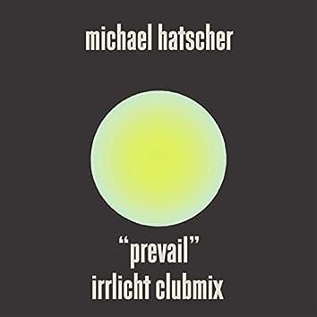 Prevail (Irrlicht Clubmix)
