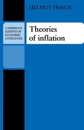 Theories of Inflation (Cambridge Surveys of Economic Literature)
