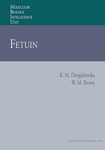 Fetuin (Molecular Biology Intelligence Unit) (English Edition)