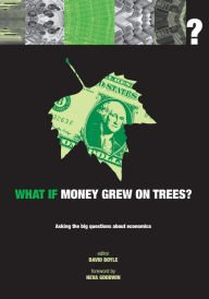 Hardcover What If Money Grew On Trees Book