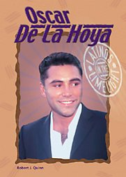 Oscar De LA Hoya (Latinos in the Limelight)