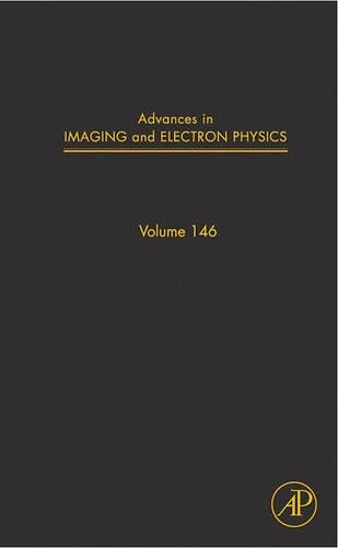 Advances in Imaging and Electron Physics (Volume 146)