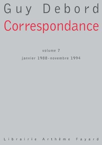 Correspondance : Tome 7, Janvier 1988-Novembre 1994