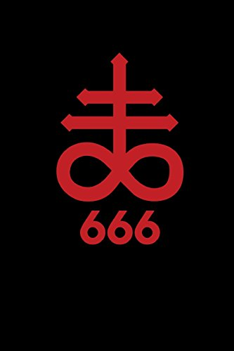 666: The Cross of Leviathan - Satanic Sigil - Blood Red   College Ruled Lined Pages (Journal, Notebook, Diary, Composition Book) (Volume 2)