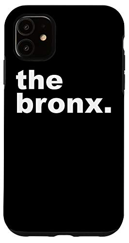 iPhone 11 Bronx New York - the bronx Case