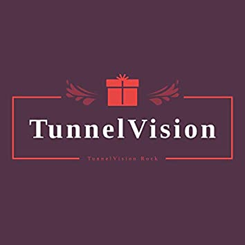 Tunnelvision Rock