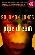 Pipe Dream: A Novel (Strivers Row)