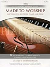 Made to Worship - Instrumental Duets for Piano and Cello