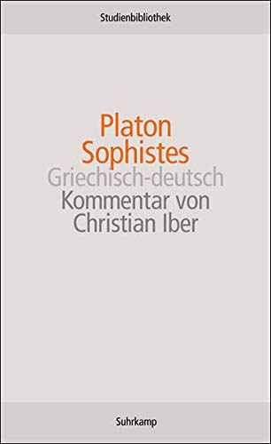 Sophistes: Griechisch-deutsch (Suhrkamp Studienbibliothek)