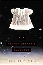 The Memory Keeper's Daughter 1st (first) edition Text Only