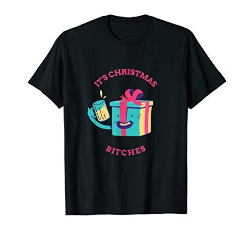It's Christmas Bitches funny cute gift present drunken box T-Shirt